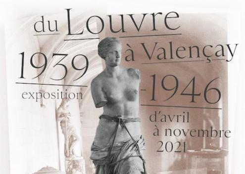 """""""Du Louvre à Valençay, 1939-1946"""""""